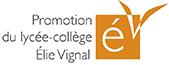 Logo de la promotion du lycée-collège Elie Vignal